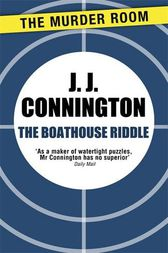 The Boathouse Riddle by J. J. Connington