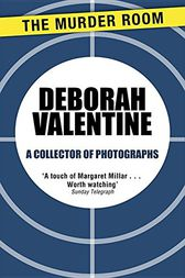 A Collector of Photographs by Deborah Valentine