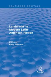 Landmarks in Modern Latin American Fiction (Routledge Revivals) by Philip Swanson