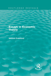 Essays in Economic Theory (Routledge Revivals) by Vincent Crawford