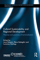 Cultural Sustainability and Regional Development by Joost Dessein