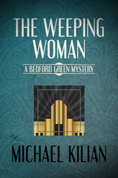 The Weeping Woman by Michael Kilian