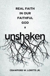 Unshaken by Crawford W. Loritts