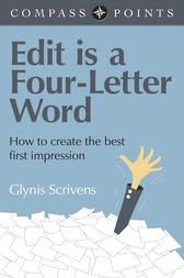 Compass Points - Edit is a Four-Letter Word by Glynis Scrivens