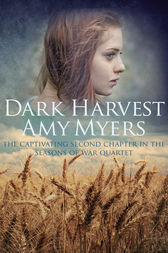 Dark Harvest by Amy Myers