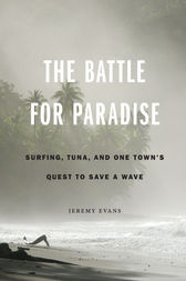 The Battle for Paradise by Jeremy Evans