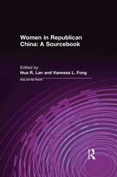 Women in Republican China: A Sourcebook by Hua R. Lan