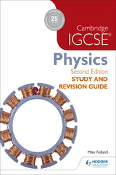 Cambridge IGCSE Physics Study and Revision Guide 2nd edition by Mike Folland