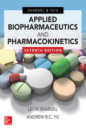 Applied Biopharmaceutics & Pharmacokinetics, Seventh Edition by Leon Shargel