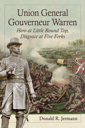 Union General Gouverneur Warren by Donald R. Jermann