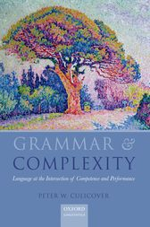 Grammar and Complexity by Peter Culicover