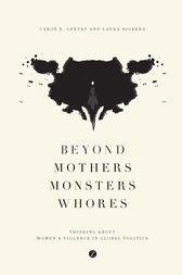Beyond Mothers, Monsters, Whores by Caron E. Gentry
