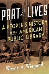 Part of Our Lives by Wayne A. Wiegand