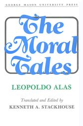 The Moral Tales by Kenneth A. Stackhouse