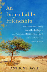 An Improbable Friendship by Anthony David
