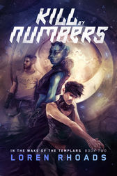 Kill by Numbers by Loren Rhoads