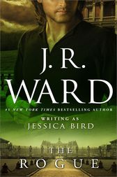 The Rogue by J. R. Ward