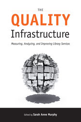 The Quality Infrastructure by Sarah Anne Murphy