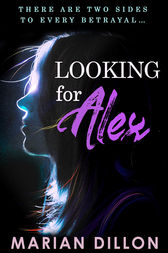 Looking For Alex by Marian Dillon