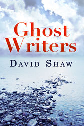 Ghost Writers by David Shaw