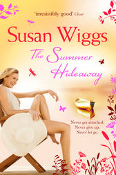 The Summer Hideaway (The Lakeshore Chronicles, Book 7) by Susan Wiggs