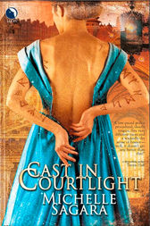 Cast In Courtlight (The Chronicles of Elantra, Book 2) by Michelle Sagara