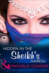 Hidden In The Sheikh's Harem (Mills & Boon Modern) by Michelle Conder