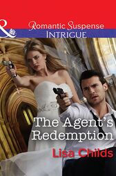 The Agent's Redemption (Mills & Boon Intrigue) (Special Agents at the Altar, Book 4) by Lisa Childs