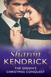 The Sheikh's Christmas Conquest (Mills & Boon Modern) (The Bond of Billionaires, Book 2) by Sharon Kendrick
