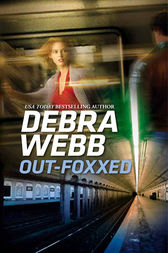 Out-Foxxed (Mills & Boon M&B) by Debra Webb