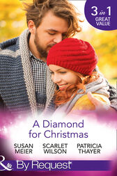 A Diamond For Christmas: Kisses on Her Christmas List / Her Christmas Eve Diamond / Single Dad's Holiday Wedding (Mills & Boon By Request) by Susan Meier