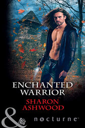Enchanted Warrior (Mills & Boon Nocturne) by Sharon Ashwood