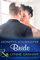 Leonetti's Housekeeper Bride (Mills & Boon Modern) by Lynne Graham