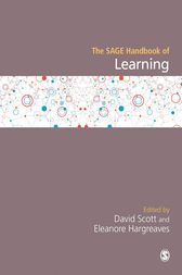 The SAGE Handbook of Learning by David Scott
