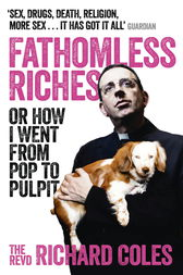 Fathomless Riches by Richard Coles