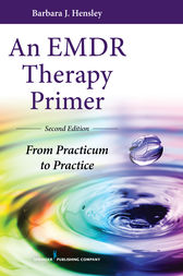 An EMDR Therapy Primer, Second Edition by Barbara Hensley