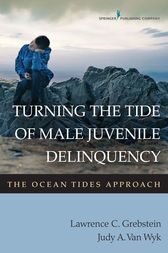 Turning the Tide of Male Juvenile Delinquency by Lawrence C. Grebstein