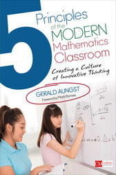 5 Principles of the Modern Mathematics Classroom by Gerald W. Aungst