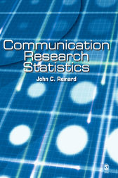 Communication Research Statistics by John C. Reinard