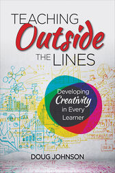 Teaching Outside the Lines by Douglas A. Johnson