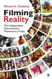 Filming Reality: The Independent Documentary Movement in India