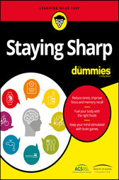 Staying Sharp For Dummies by American Geriatrics Society (AGS); Health in Aging Foundation