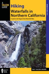 Hiking Waterfalls in Northern California by Tracy Salcedo
