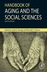 Handbook of Aging and the Social Sciences by Linda George