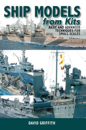 Ship Models from Kits by David Griffith