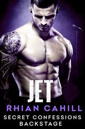 Secret Confessions: Backstage – Jet (Novella) by Rhian Cahill