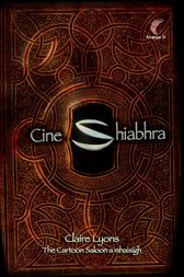 Cine Shiabhra by Claire Lyons