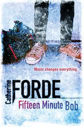 Fifteen Minute Bob by Catherine Forde