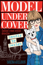 Model Under Cover – Deadly By Design by Carina Axelsson