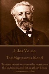 The Mysterious Island. Part 1 - Dropped From the Clouds by Jules Verne
